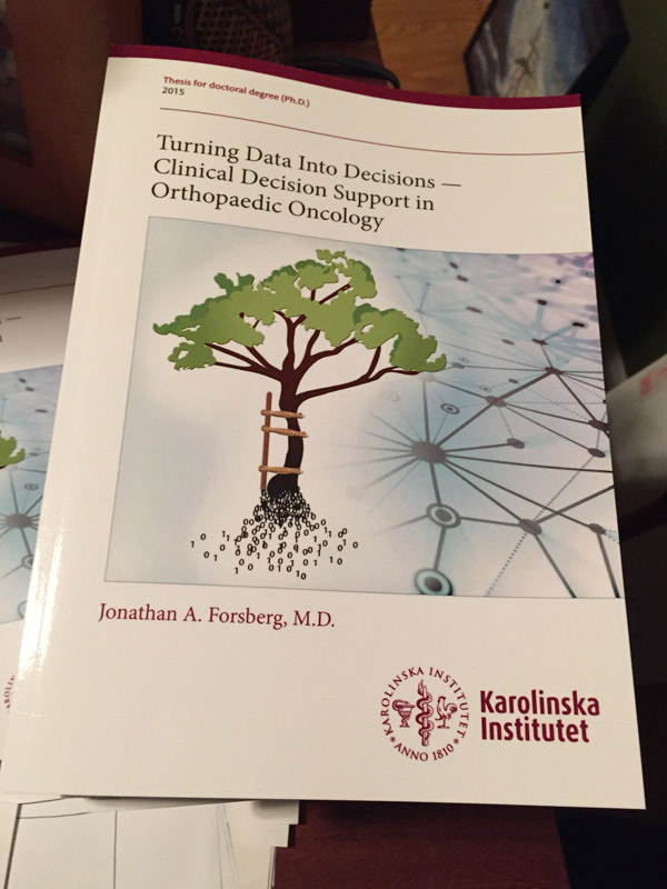 Cover of Forsberg thesis Turning Data Into Decisions Clinical Decision Support in Orthopaedic Oncology